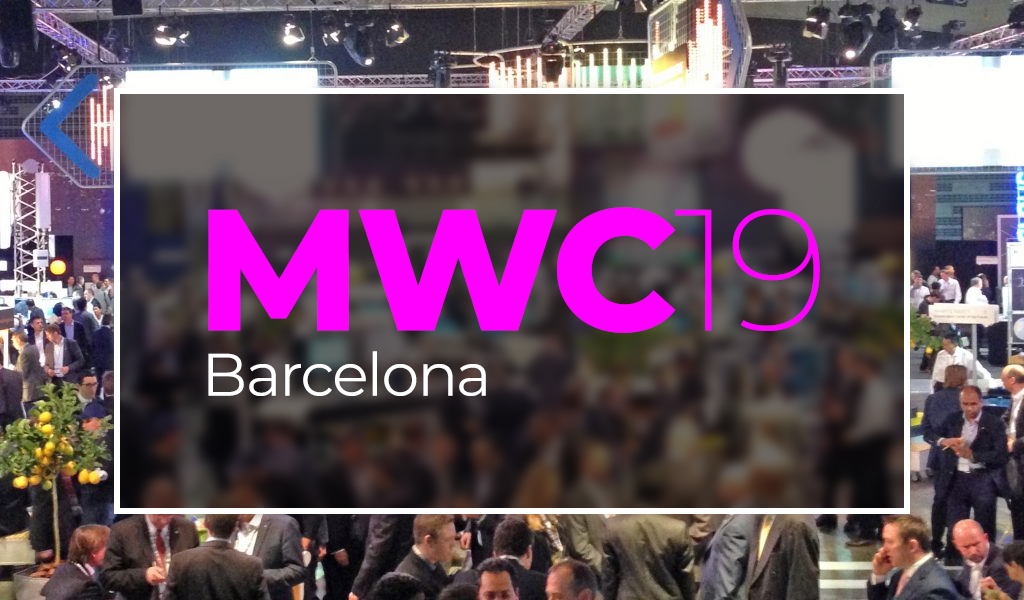MWC 19 - 5G's Report Card Shows Key Industry-wide Changes