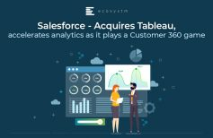 Salesforce – Acquires Tableau, accelerates analytics as it plays a Customer 360 game