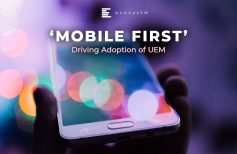 'Mobile First' Driving Adoption of UEM
