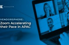 VendorSphere: Zoom Accelerating their pace in APAC