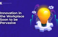 Innovation in the Workplace Soon to be Pervasive