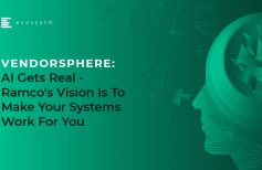 VendorSphere: AI Gets Real – Ramco's Vision Is To Make Your Systems Work For You