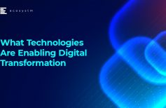 What technologies are enabling digital transformation?