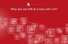 Why are we still at a loss with IoT?