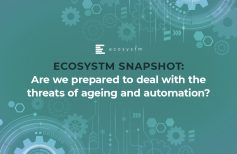 Ecosystm Snapshot: Are we prepared to deal with the threats of ageing and automation?