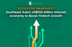 Ecosystm Snapshot: Southeast Asia's US$100 billion Internet economy to Boost Fintech Growth