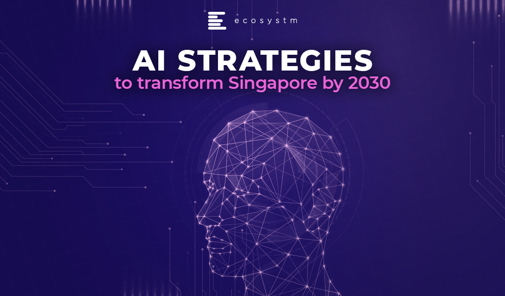 AI-strategies-to-transform-Singapore-by-2030