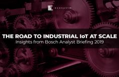 The Road to Industrial IoT at Scale - Insights from Bosch Analyst Briefing 2019