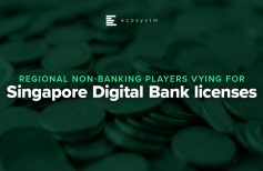 Regional non-banking players vying for Singapore Digital Bank licenses