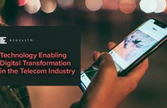 Technology Enabling Digital Transformation in the Telecom Industry