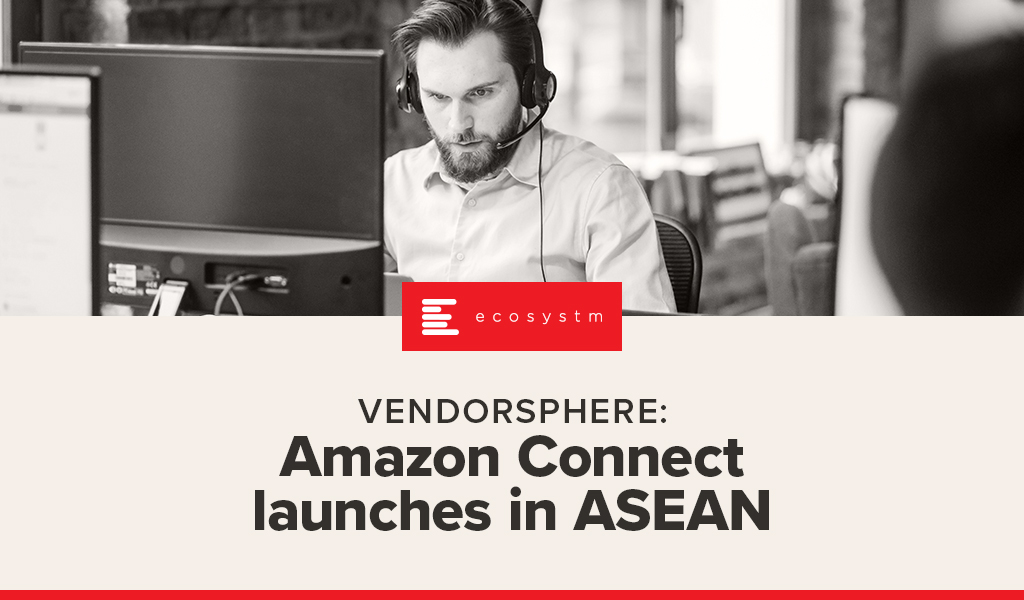 Amazon Connect launches in ASEAN