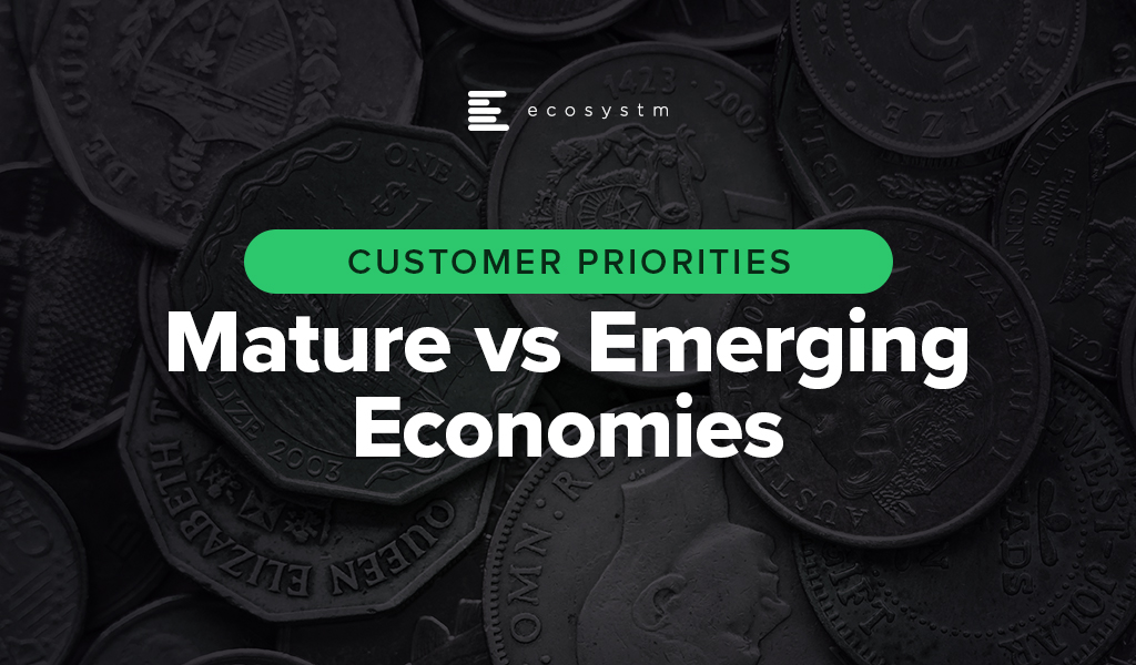 Customer-Priorities-Mature-vs-Emerging-Economies