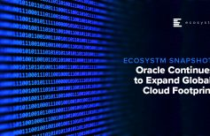 Ecosystm Snapshot: Oracle Continues to Expand Global Cloud Footprint