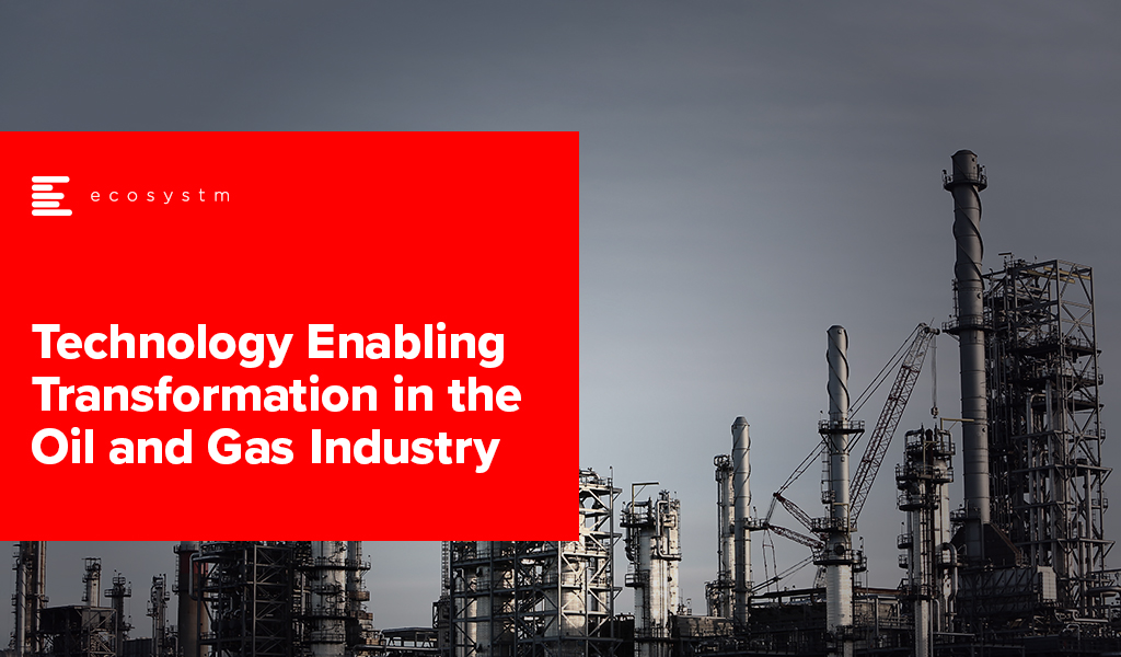 Technology-Enabling-Transformation-in-the-Oil-and-Gas-Industry