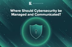 Where Should Cybersecurity be Managed and Communicated?