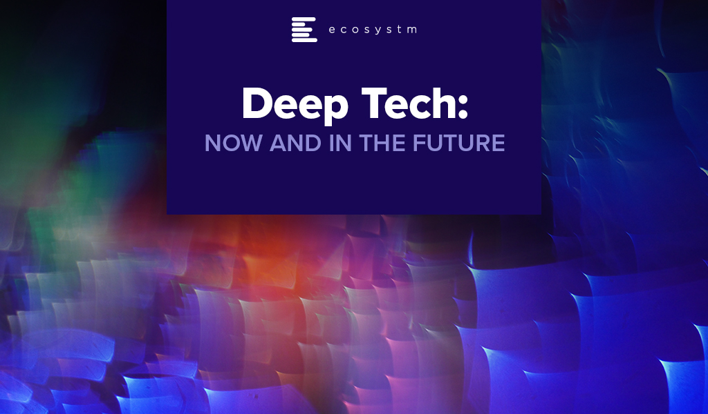 Deep-Tech-Now-and-in-the-Future