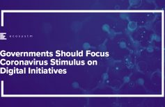Governments Should Focus Coronavirus Stimulus on Digital Initiatives