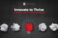 Innovate to Thrive: Disrupt fast or Perish slow