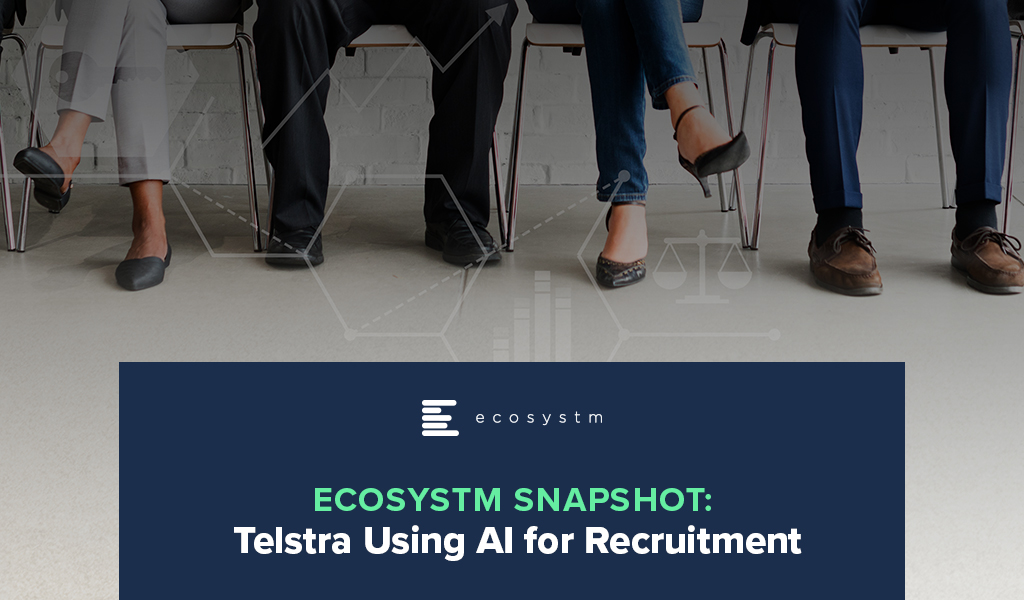 Ecosystm-Snapshot-Telstra-Using-AI-for-Recruitment