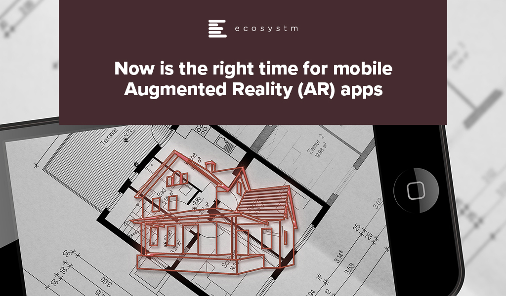 Now-is-the-right-time-for-mobile-Augmented-Reality-(AR)-apps