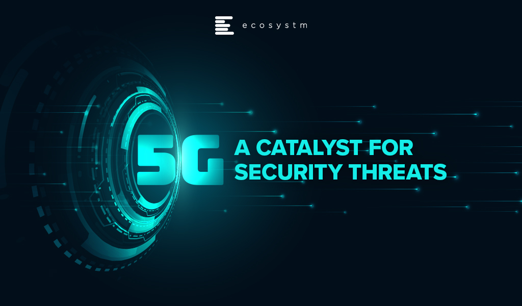 5G-A-Catalyst-for-Security-Threats