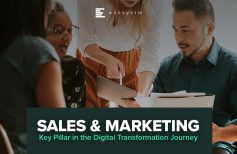 Sales & Marketing: Key Pillar in the Digital Transformation Journey