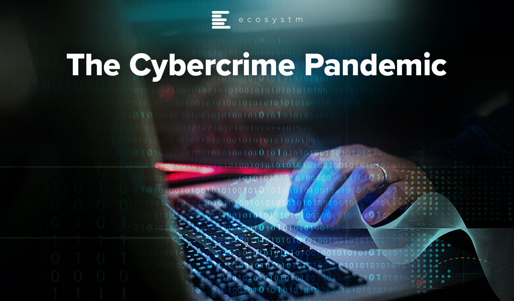 The-Cybercrime-Pandemic