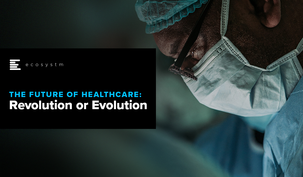 The-Future-of-Healthcare-Revolution-or-Evolution