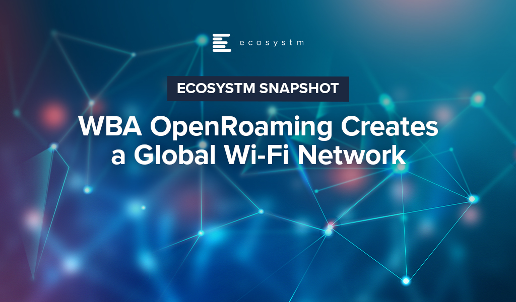 Wireless Broadband Alliance-OpenRoaming-Creates-a-Global-Wi-Fi-Network