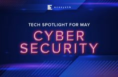 Tech Spotlight for May – Cybersecurity