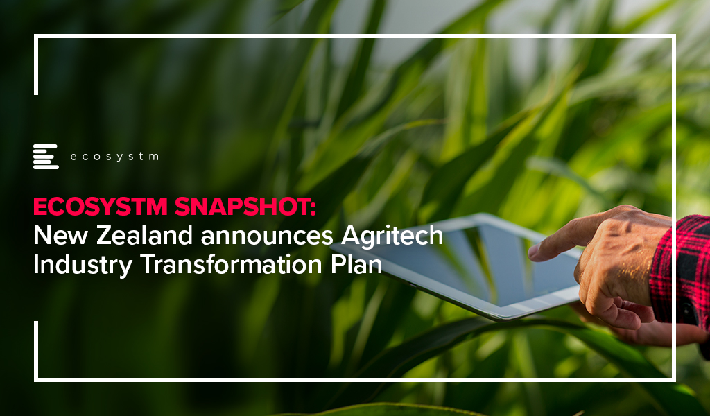 New Zealand announces Agritech Industry Transformation Plan