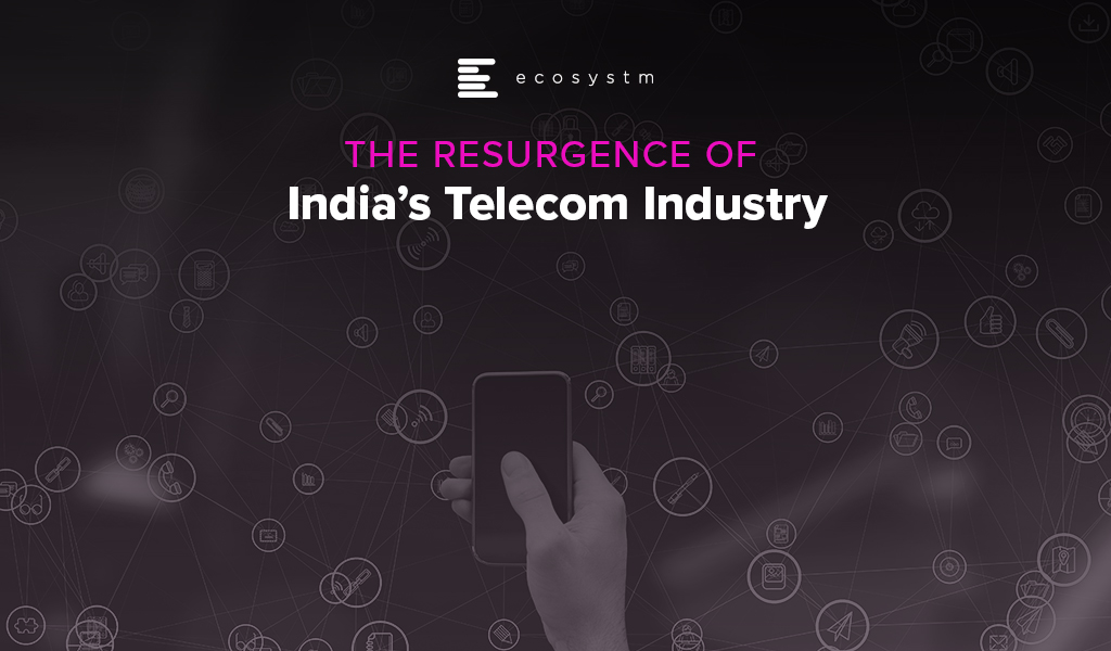The Resurgence of India's Telecom Industry