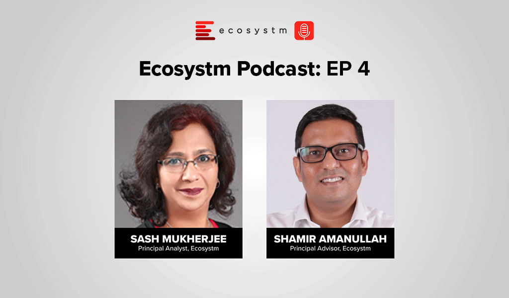 Ecosystm Podcast Episode 4 - Shamir Amanullah, State of the Telecoms Market in Southeast Asia