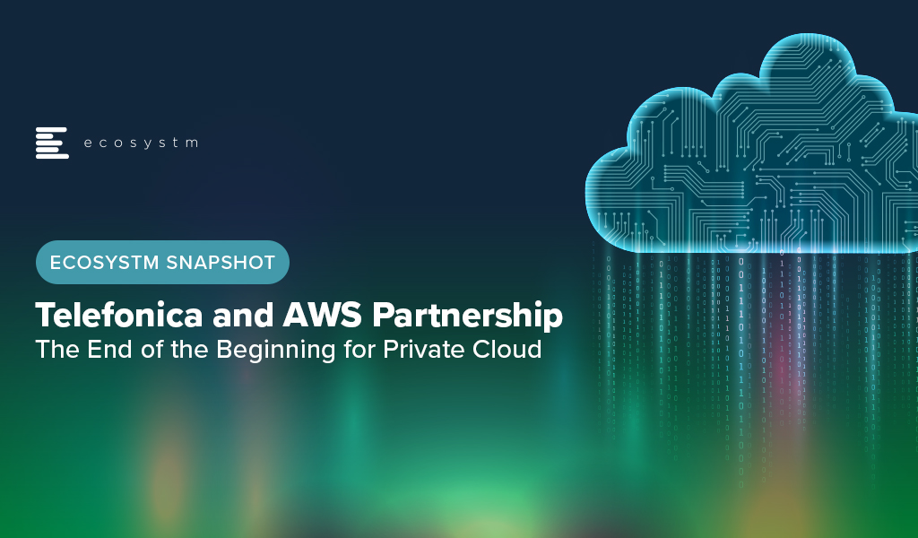 Telefonica-and-AWS-Partnership-The-End-of-the-Beginning-for-Private-Cloud