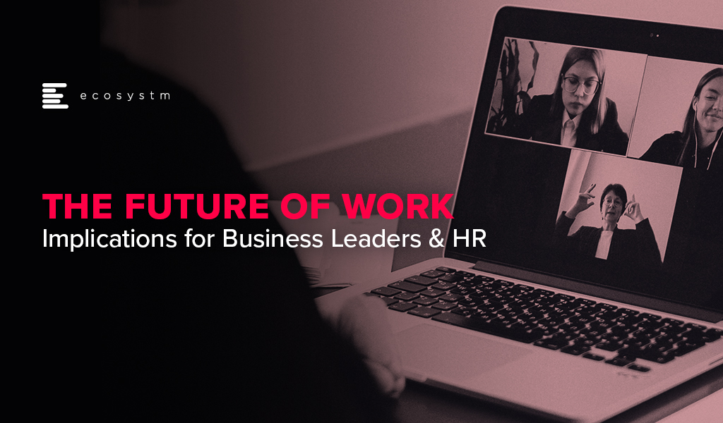 The-Future-of-Work-Implications-for-Business-Leaders-HR