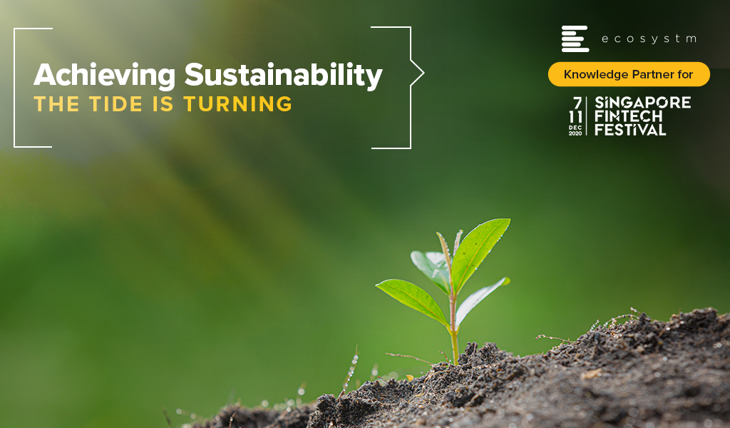 Achieving Sustainability: The Tide is Turning