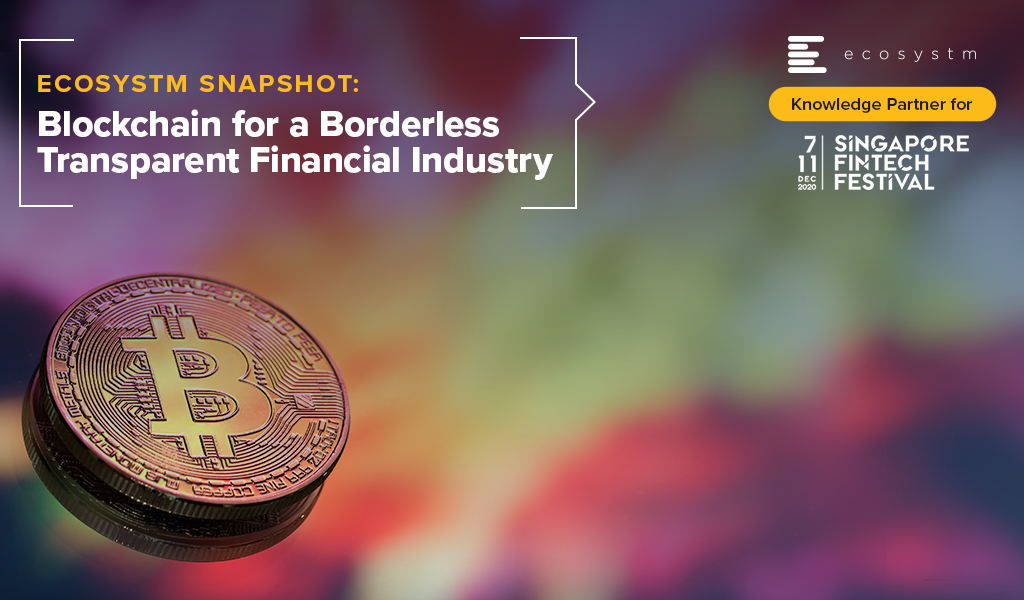 Blockchain for a Borderless Transparent Financial Industry