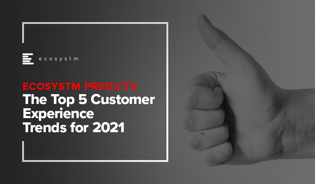 The-Top-5-Customer-Experience-Trends-for-2021
