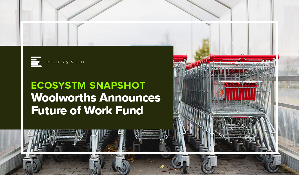 Woolworths Announces Future of Work Fund