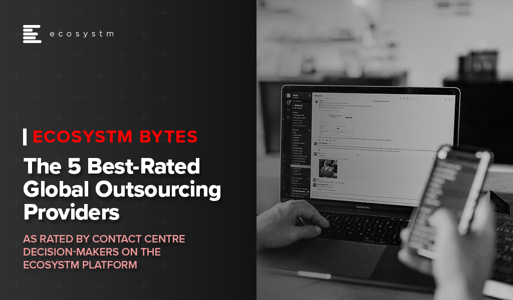 The 5 Best-Rated Global Outsourcing Providers  - Ecosystm Bytes