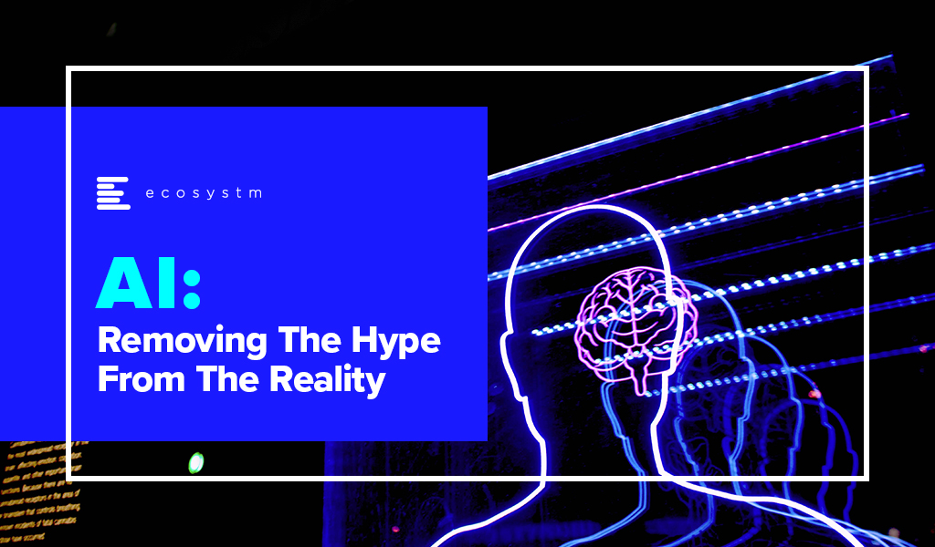 AI - Removing the Hype from Reality