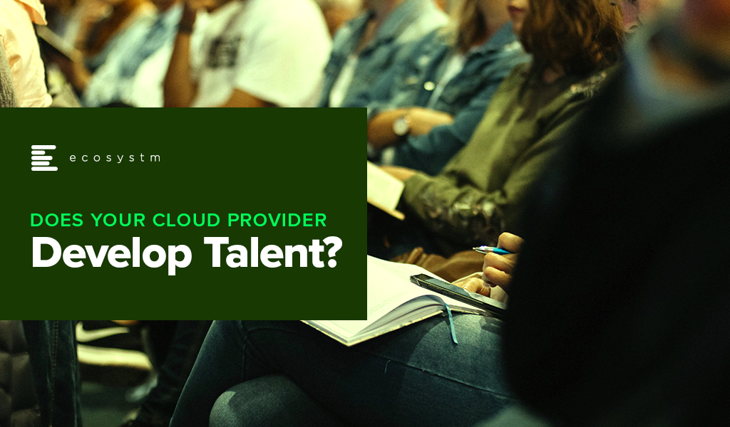 Does Your Cloud Provider Develop Talent?
