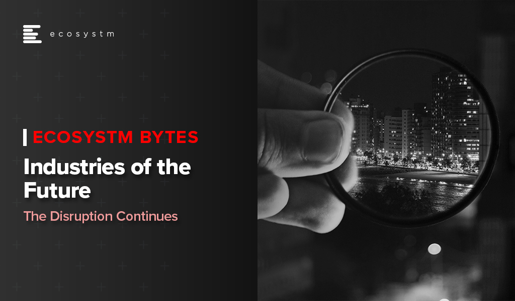 Industries-of-the-Future-Ecosystm Bytes