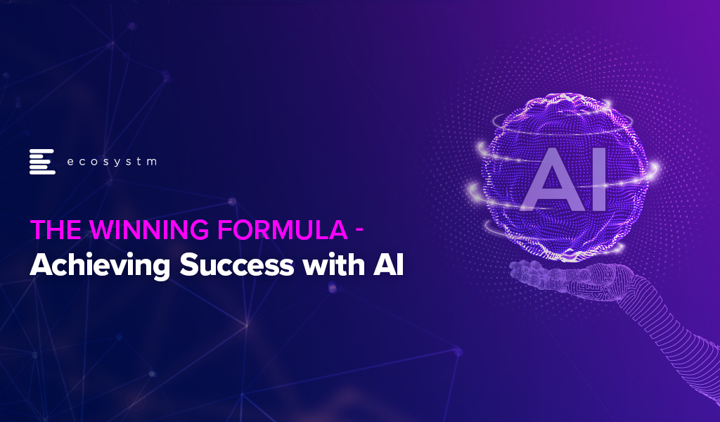 The Winning Formula - Achieving Success with AI