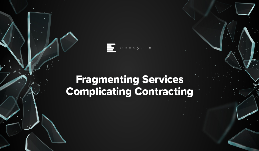 Fragmenting-services-Complicating-Contracting