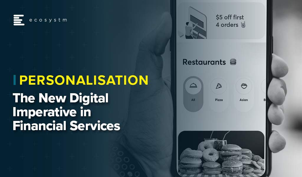 Personalisation-The-New-Digital-Imperative-in-Financial-Services