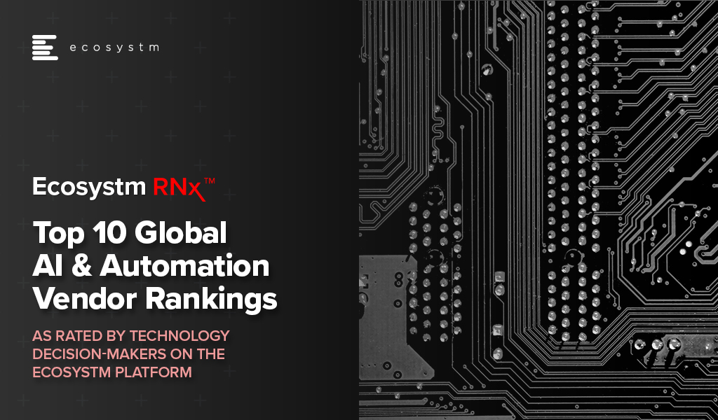Ecosystm RNx: Top 10 Global AI & Automation Vendor Rankings