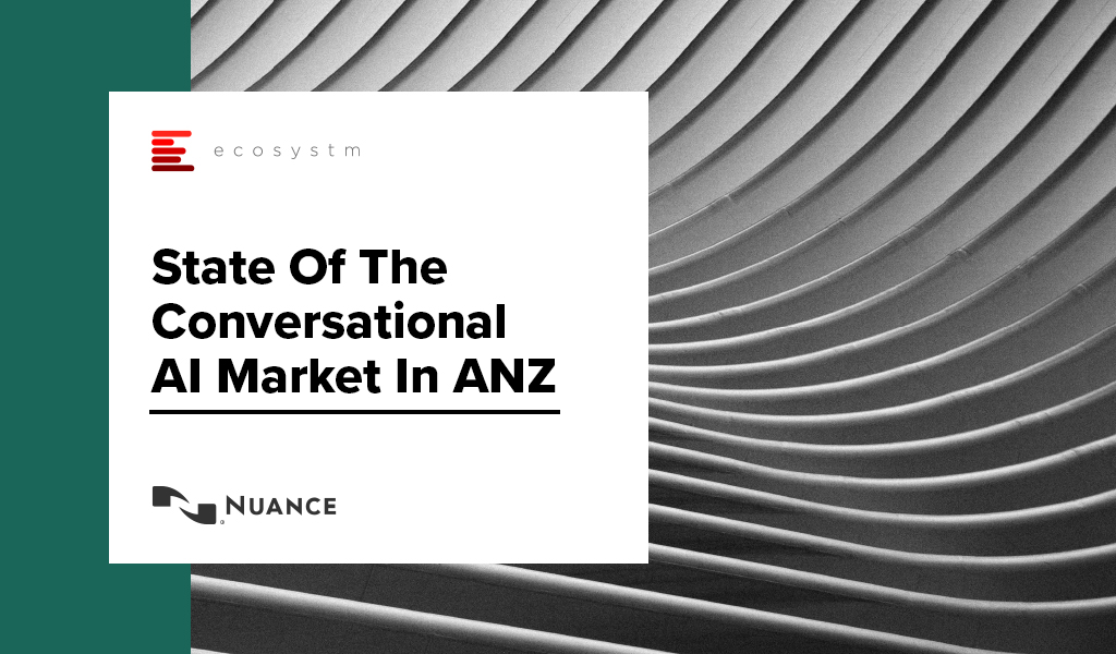 Whitepaper-State-Of-The-Conversational-AI-Market-In-ANZ