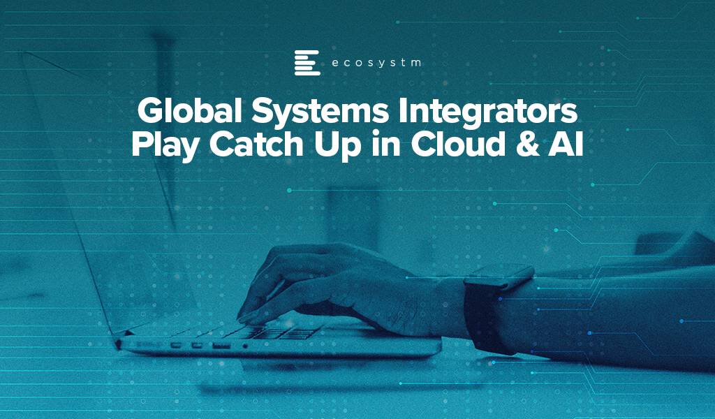 Global-Systems-Integrators-Play-Catch-Up-in-Cloud-AI