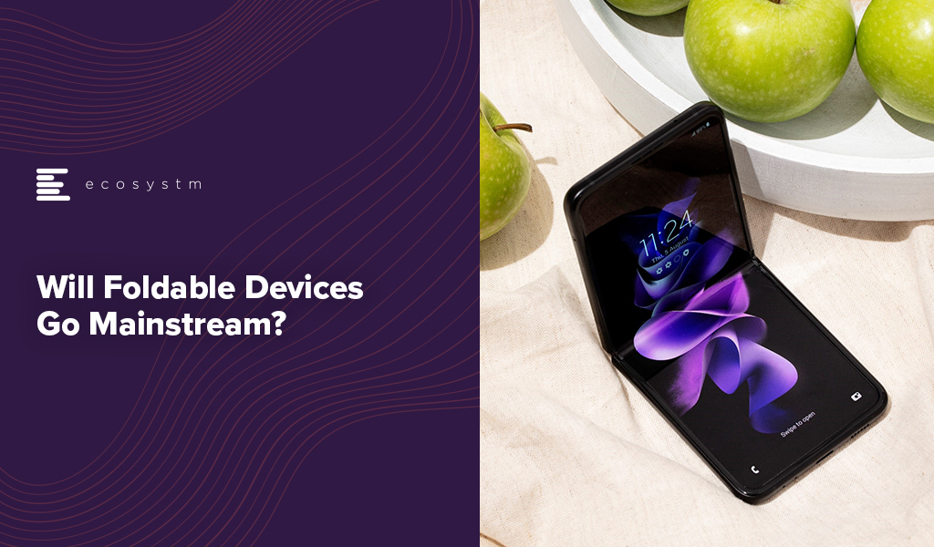 Will-Foldable-Devices-Go-Mainstream